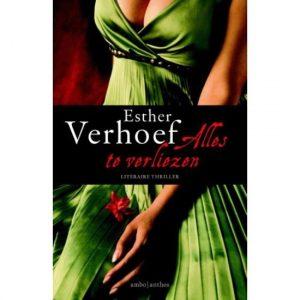 Esther Verhoef alles te verliezen